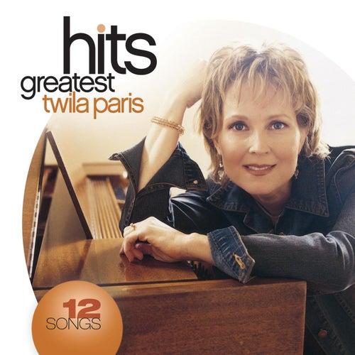 Greatest Hits (2008) by Twila Paris