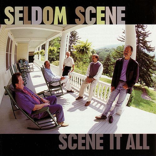 Scene It All von The Seldom Scene