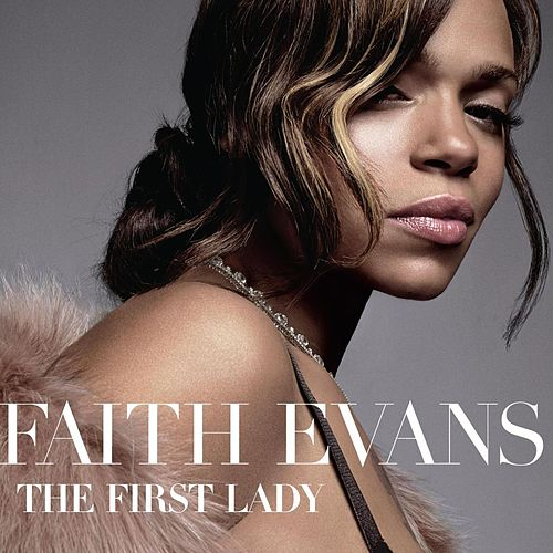 The First Lady de Faith Evans