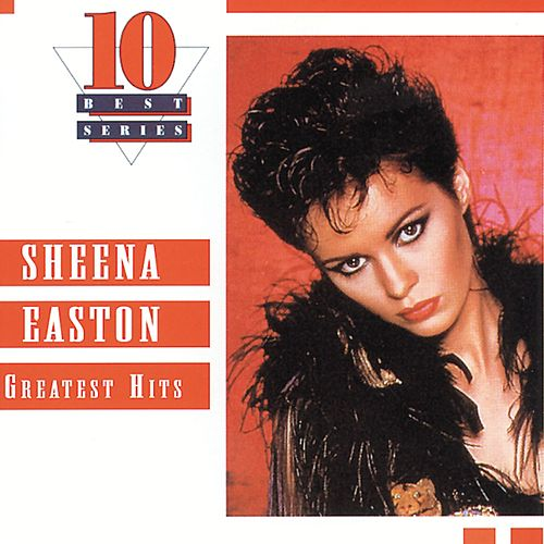 Greatest Hits by Sheena Easton