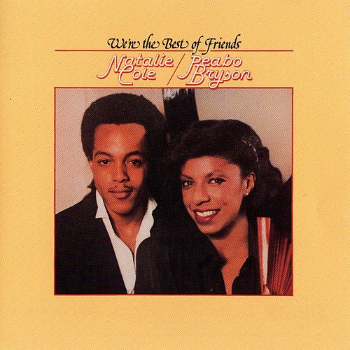 We're The Best Of Friends de Natalie Cole