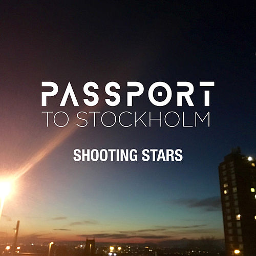 Shooting Stars von Passport to Stockholm