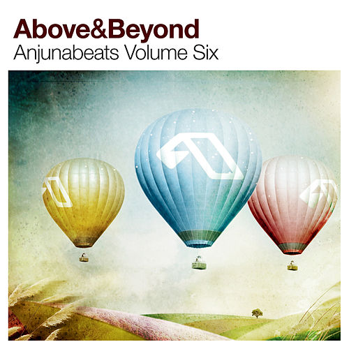 Anjunabeats Volume Six by Above & Beyond