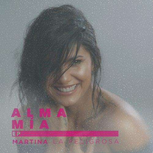 Alma Mía EP de Martina La Peligrosa