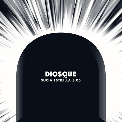 Sucia Estrella - Single de Diosque