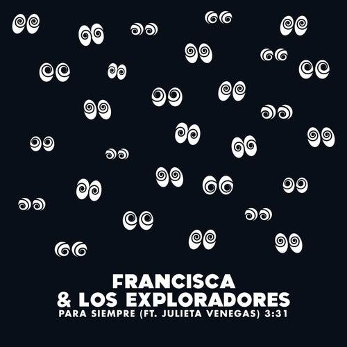 Para Siempre - Single de Francisca Y Los Exploradores