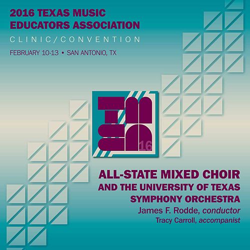 2016 Texas Music Educators Association (TMEA): All-State Mixed Choir [Live] von Texas All-State Mixed Choir