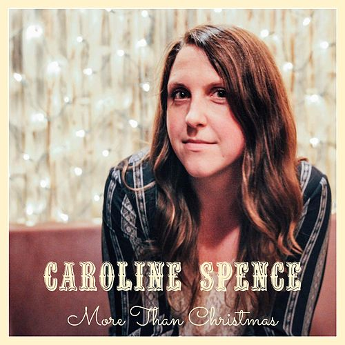 More Than Christmas by Caroline Spence