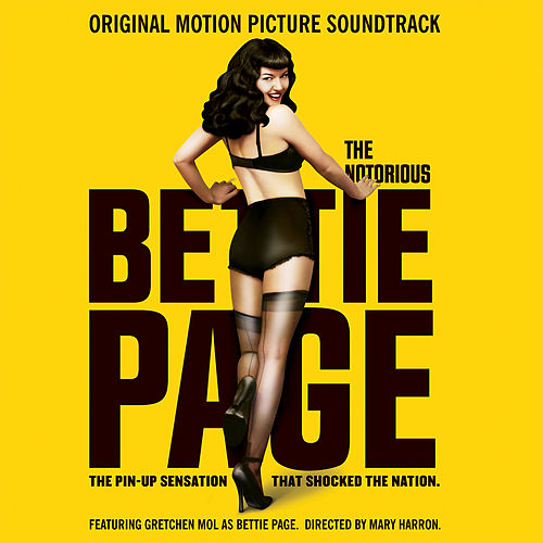 The Notorious Bettie Page (Original Motion Picture Soundtrack) de Various Artists