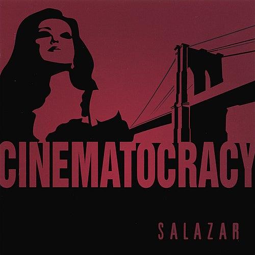 Cinematocracy by Salazar