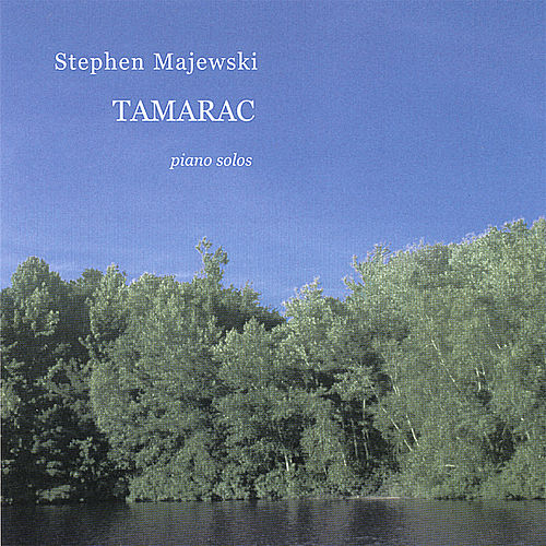 Tamarac by Stephen Majewski