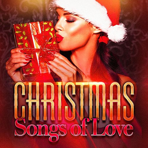 Christmas Songs of Love de Various Artists