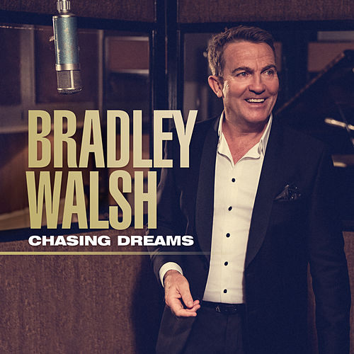 Chasing Dreams by Bradley Walsh