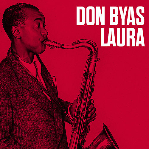 Laura by Don Byas