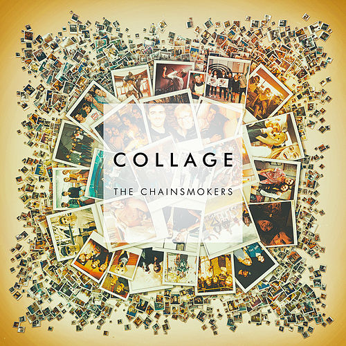 Collage EP von The Chainsmokers
