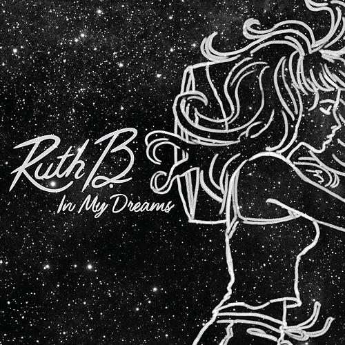 In My Dreams de Ruth B