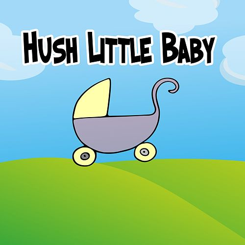 Hush Little Baby von Rockabye Lullaby