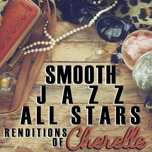 Smooth Jazz All Stars Renditions of Cherrelle von Smooth Jazz Allstars