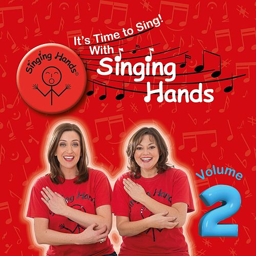 It's Time to Sing, Vol. 2! von Singing Hands