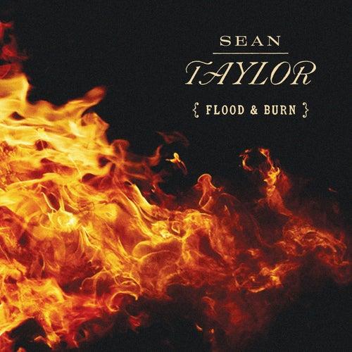 Flood & Burn by Sean Taylor