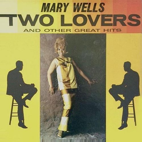 Two Lovers by Mary Wells