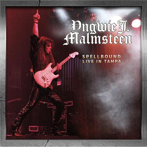 Spellbound (Live in Tampa) de Yngwie Malmsteen