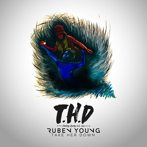 Take Her Down by Ruben Young