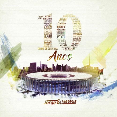 10 Anos (Ao Vivo) - Deluxe von Jorge & Mateus