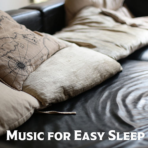 Music for Easy Sleep – Fabulous New Age Music for Relaxation Before Sleep and to Faster Falling Asleep de Calming Sounds Trouble Sleeping Music Universe