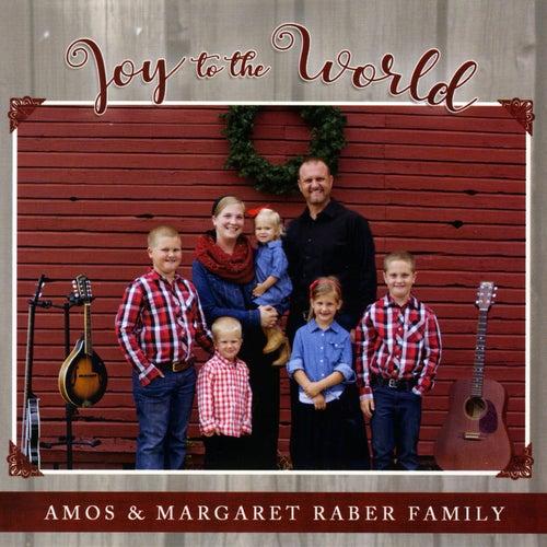 Joy to the World de Amos & Margaret Raber Family