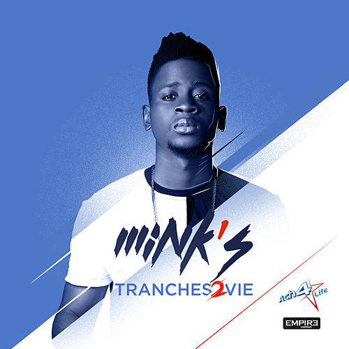 Tranches 2 Vie by Minks