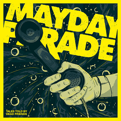 Tales Told By Dead Friends von Mayday Parade