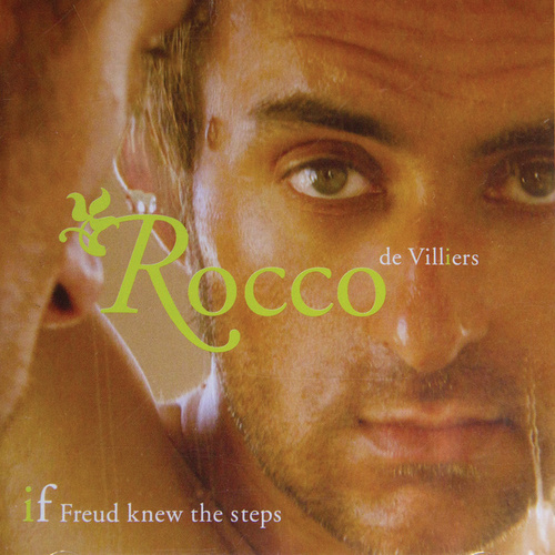 If Freud Knew The Steps by Rocco De Villiers