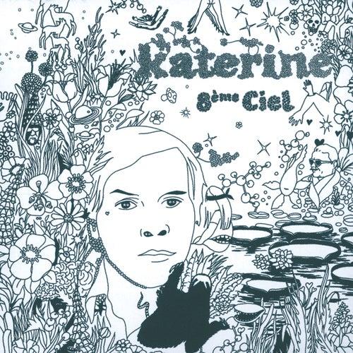 8ème Ciel de Katerine