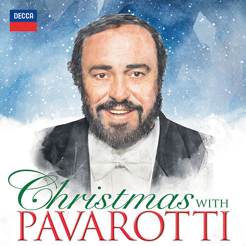 Christmas With Pavarotti by Luciano Pavarotti