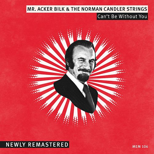 Can't Be Without You de Acker Bilk