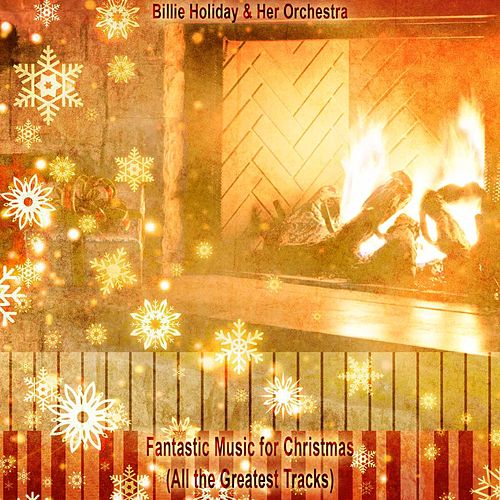Fantastic Music for Christmas (All the Greatest Tracks) de Billie Holiday