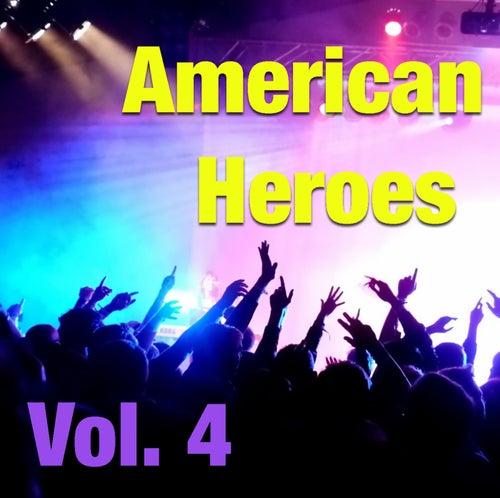 American Heroes, Vol. 4 (Live) von Various Artists