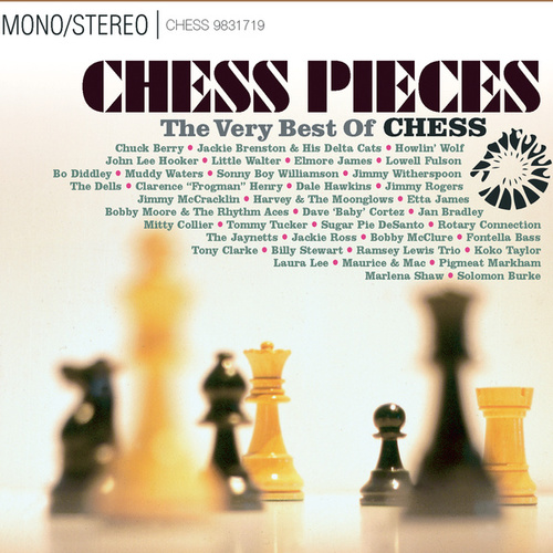 Chess Pieces: The Very Best Of Chess Records de Various Artists