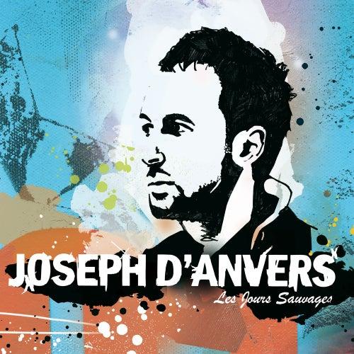 Les Jours Sauvages by Joseph d'Anvers