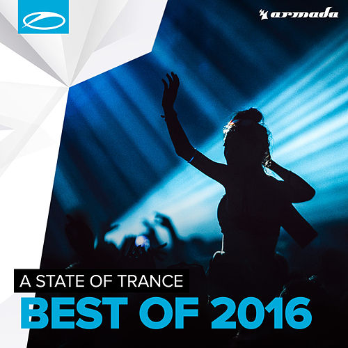 Armin van Buuren presents A State Of Trance - Best Of 2016 van Various Artists