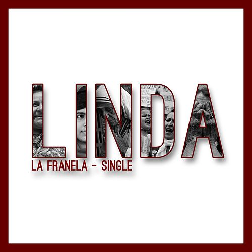 Linda - Single de La Franela