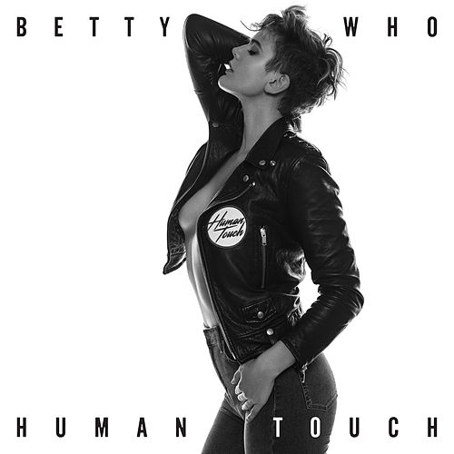 Human Touch de Betty Who