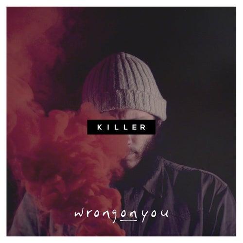 Killer di WrongONyou