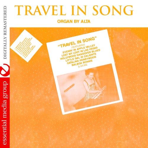 Travel in Song (Digitally Remastered) von Alta