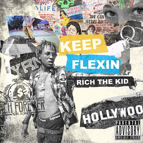 Keep Flexin by Rich the Kid