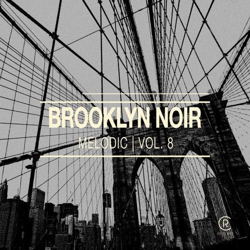 Brooklyn Noir Melodic, Vol. 8 de Various Artists