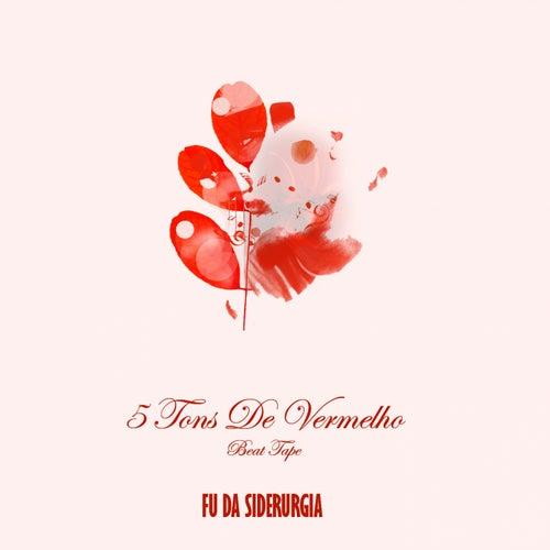 5 Tons De Vermelho EP de Fu da Siderurgia