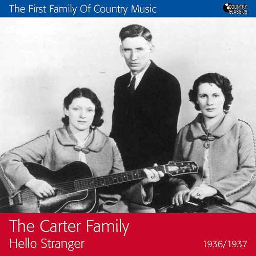 Hello Stranger (1936-1937) by The Carter Family