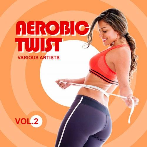 Aerobic Twist, Vol. 2 by Various Artists